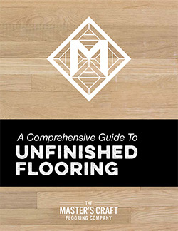 Unfinished Flooring Guide