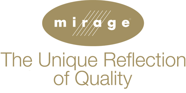 Mirage - The Unique Reflection of Quality