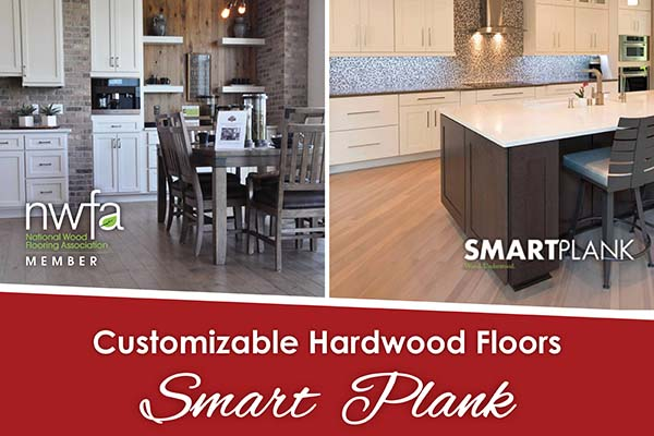 Smart Plank - Customizable Hardwood Floors - Build It. Protect It. - Sold exclusively at Phillips' Floors in Iowa